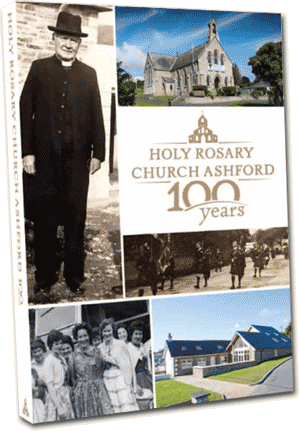 Holy Rosary Church Ashford - 100 years: Book now available